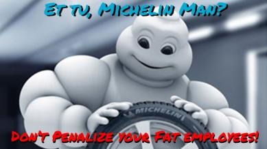 Et Tu Michelin Man