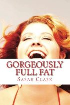 Gorgeously Full Fat Cover